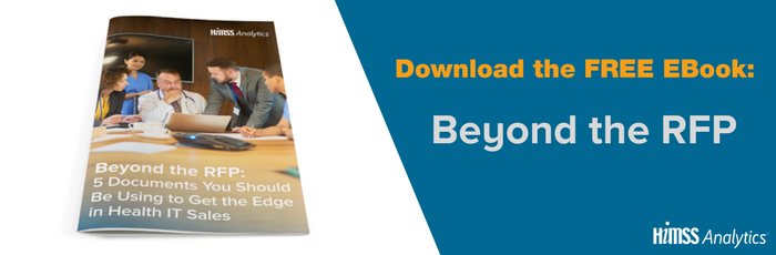 Download the free HIMSS Analytics Ebook Beyond the RFP: 5 Documents You Should Be Using to Get the Edge in Health IT Sales
